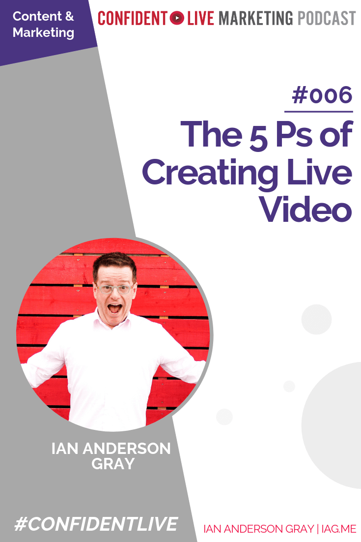 The 5 Ps of Live Video Content