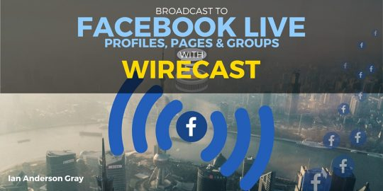 Facebook Live with Wirecast