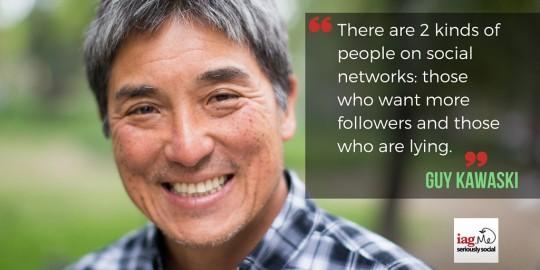 Guy Kawasaki - Social Media Quote