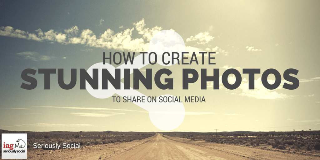 How to Create Stunning Photos