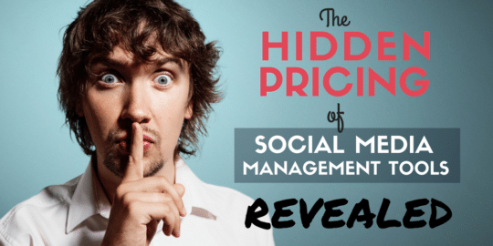 Hidden Prices of Social Media Management Tools