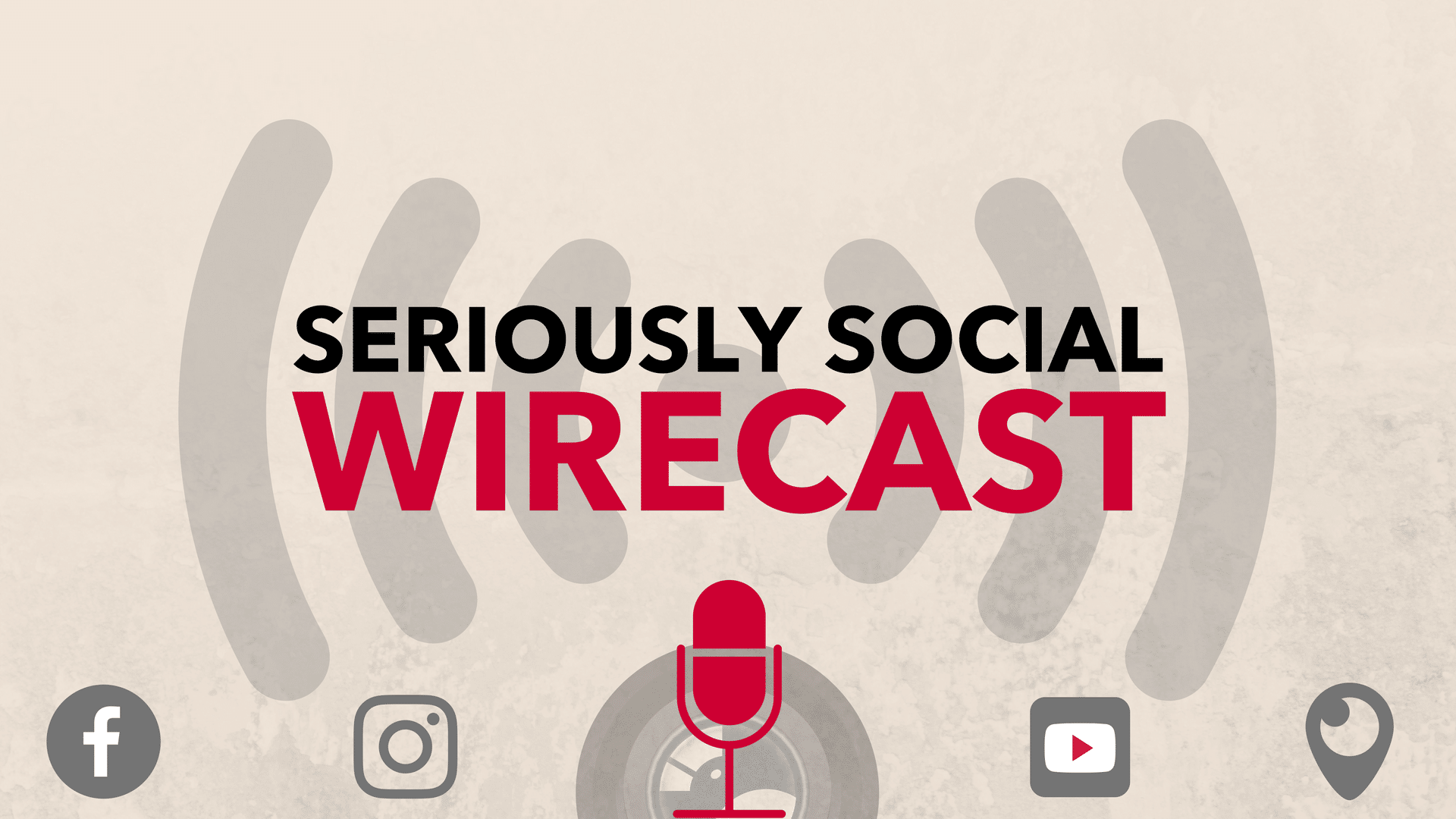 Seriously Social Wirecast Course - Get up & Running with