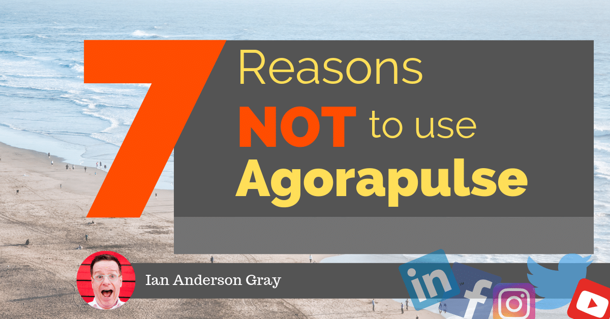 Agorapulse Review 2019: 7 Reasons NOT use Agorapulse