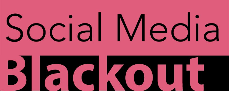 More to life than Social Media? Time for a #SocialMediaBlackout!